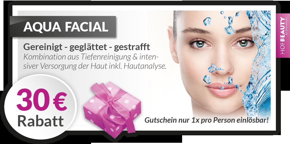HofBeauty-Gutschein-Aqua-Facial-30€Rabatt