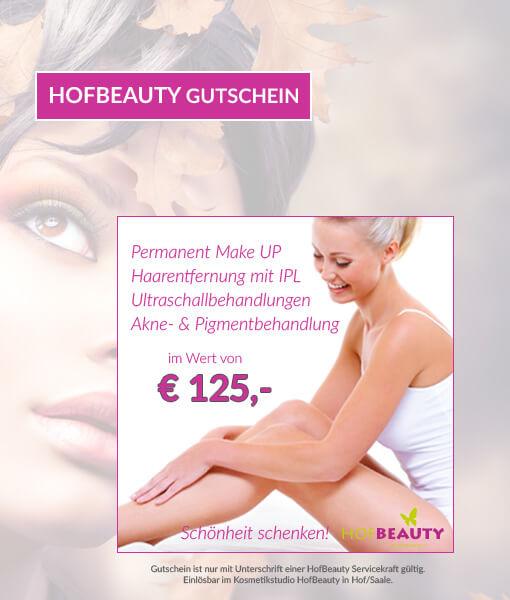 Gutschein 125 Euro für Behandlungen im Kosmetikstudio HofBeauty