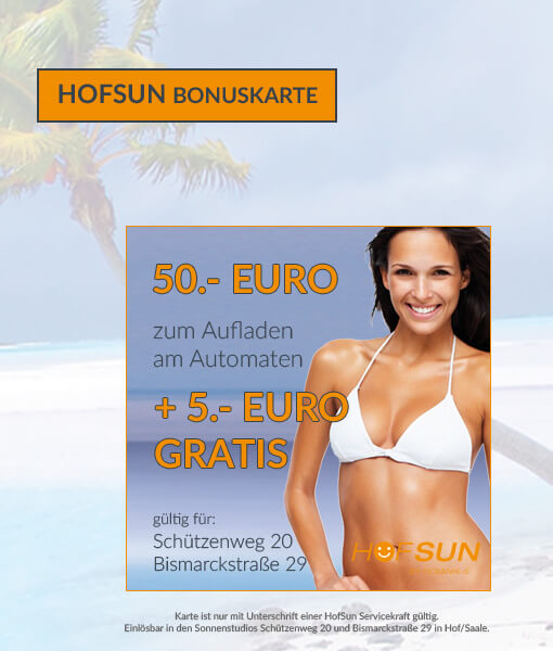 50er Bonuskarte Sonnenstudio HofSun