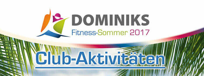 Dominiks Fitness-Sommer Aktionen