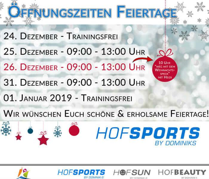 Öffnungszeiten Feiertage HofSports