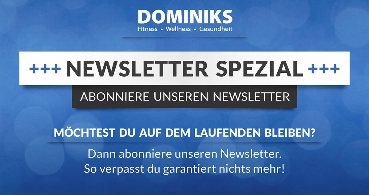 Newsletter-Anmeldung-Newsletter-abonnieren_Dominiks
